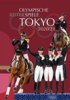 Olympische Reiterspiele TOKYO